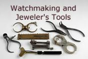 Watchmaking and Jeweler's Tools